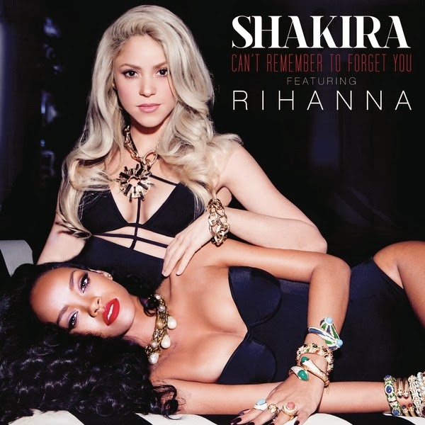 Kolaborasi Shakira dan Rihanna Dalam Single Can't Remember To Forget You