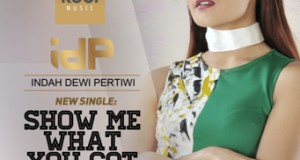 "IDP Dengan Single Terbaru ""Show Me What You Got"""