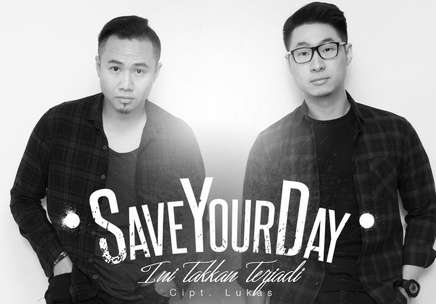 SaveYourDay Single Baru Berjudul Ini Takkan Terjadi