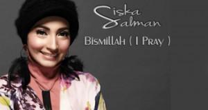 Siska Salman Bismillah ( I Pray )